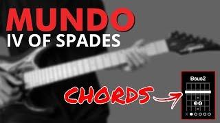 Mundo - IV of Spades Guitar Chords + OUTRO Lead