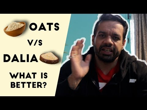 Oats Vs Daliya ? Which Is Better For Strength   FitMuscleTV