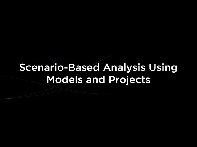 Scenario-Based Analysis Using Models and Projects