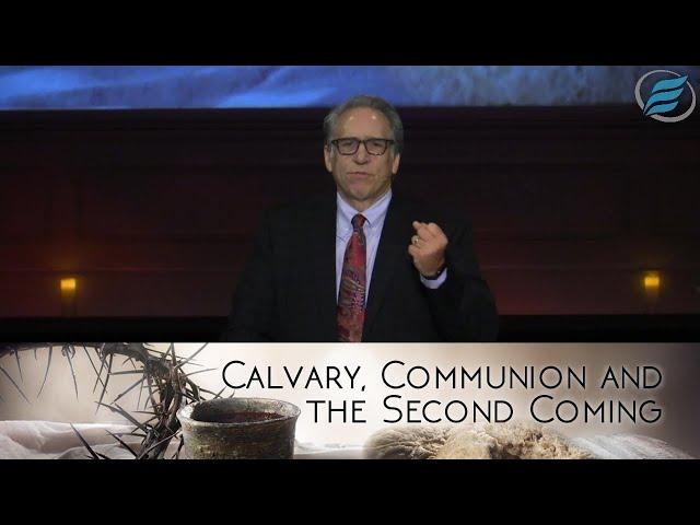 12/24/2020  |  Calvary, Communion & the 2nd Coming  |  Pastor David Myers