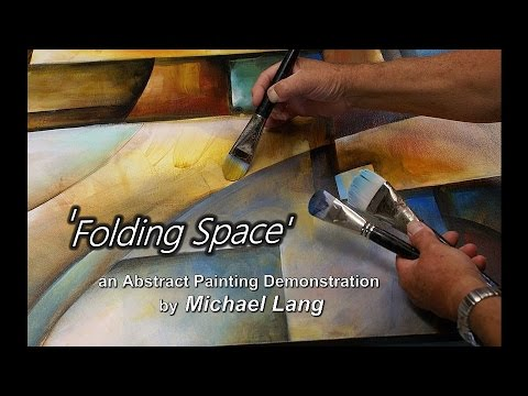 'Folding Space'Abstract Art Modern Contemporary Painting Mix Lang How to DEMO