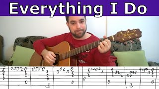 Fingerstyle Tutorial: (Everything I Do) I Do It For You - Guitar Lesson w/ TAB