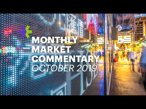 E*TRADE Monthly Market Commentary | October 2019