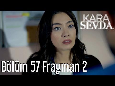 Kara Sevda 57. Bölüm 2. Fragman