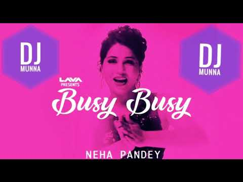 Busy Busy   DJ MuNNa 2018 New  Song