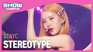Download STAYC - STEREOTYPE (스테이씨 - 색안경)   Show Champion   EP.410