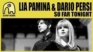 LIA PAMINA & DARIO PERSI - So Far Tonight [Official]