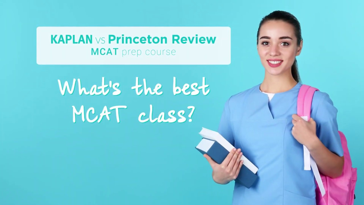 Kaplan vs Princeton Review: what's the best MCAT course? | premedfaq