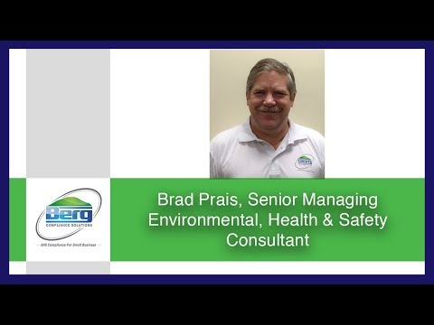 Brad Prais Safety Consultants for Small Business (512) 457-0374 Berg Compliance Solutions