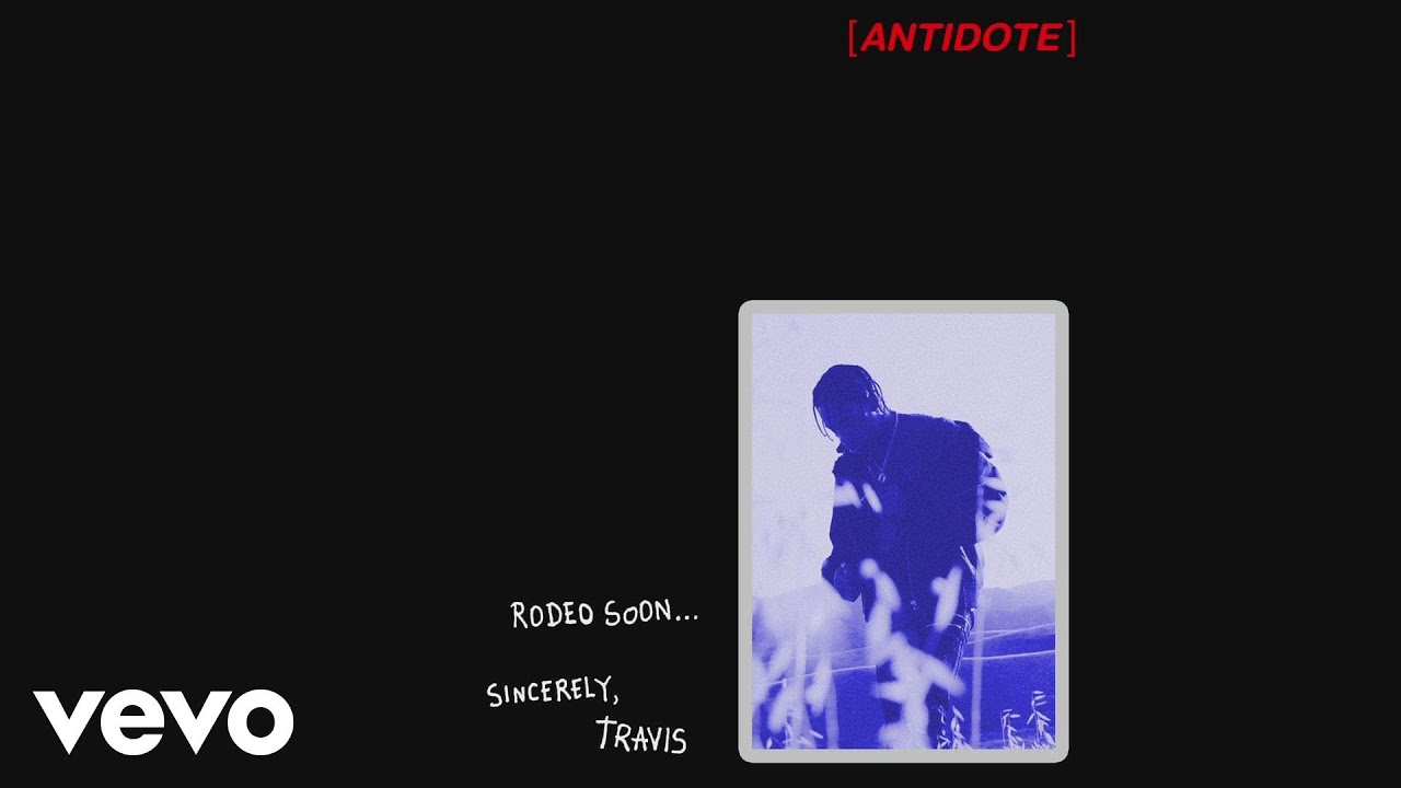 Travis Scott - Antidote (Audio)