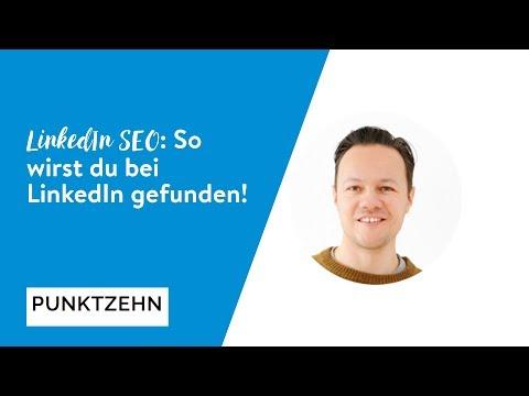 LinkedIn SEO: So Wirst Du Bei LinkedIn Gefunden!
