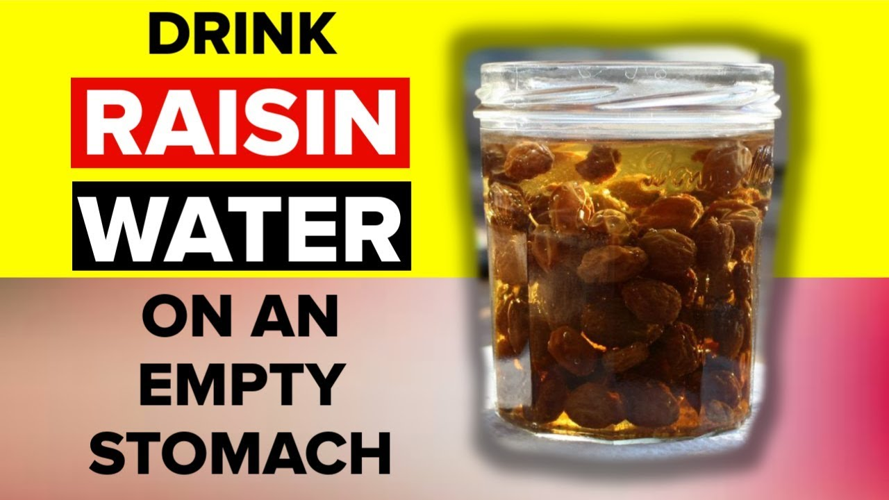 This Is Why You Should Drink Raisin Water On Empty Stomach - YouTube