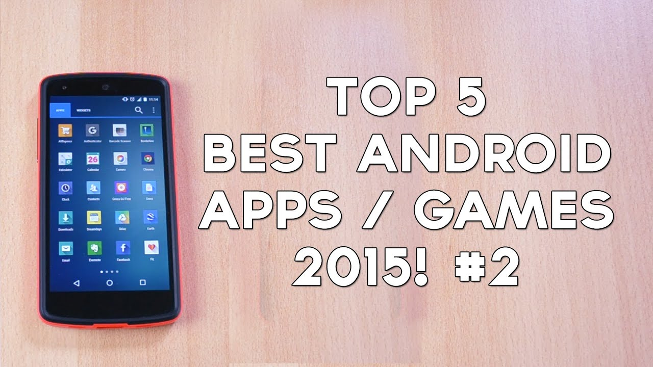 top 5 best android games 2015