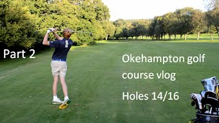 COURSE VLOG Pt2 PETER HOWELL & JAY CARROLL AT OKEHAMPTON GOLF