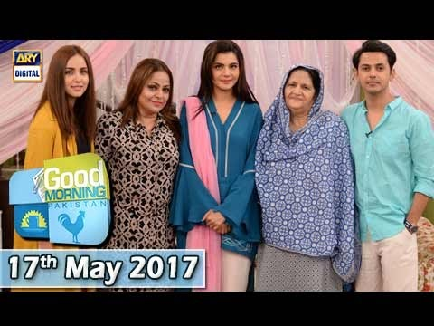 Good Morning Pakistan - 17th May 2017 - ARY Digital Show