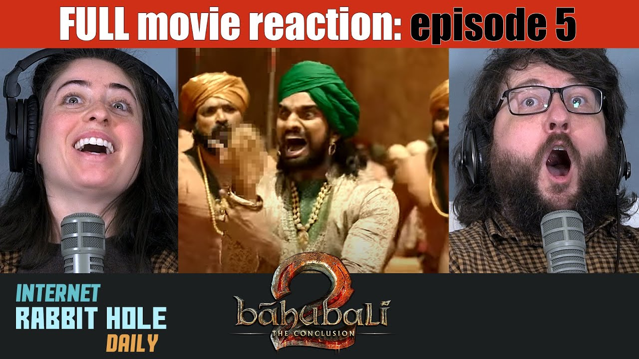 Download Bahubali 2 The Conclusion   HINDI VERSION   FULL MOVIE REACTION SERIES   irh daily   EPISODE 5