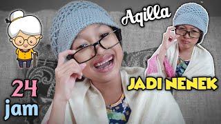 24 Jam Aqilla Jadi Nenek Tua 😄 Drama Parodi Aqilla's Diary