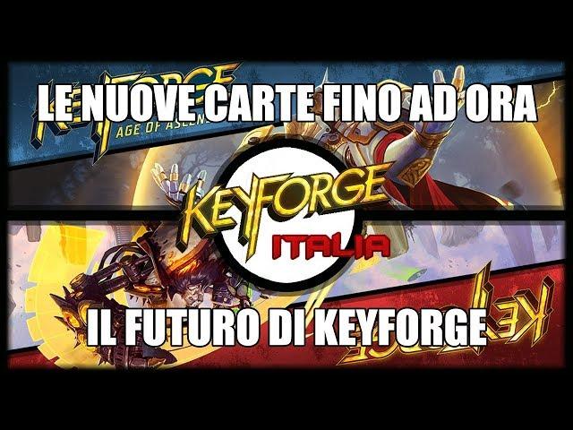 TUTTE LE NUOVE CARTE | Keyforge #2