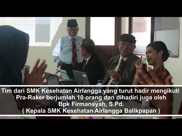 Pra-Raker BOD Yayasan Airlangga Group 2018 SMK Kesehatan Airlangga Balikpapan