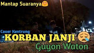 Download Korban Janji Guyon Waton Cover Kentrung Ft RIZKY VLOGER Mp3