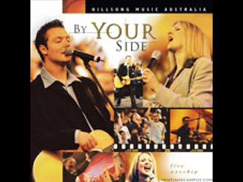 Hillsongs - By Your Side - Full Album