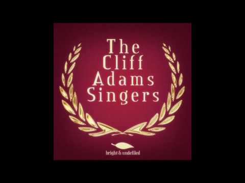 The Cliff Adams Singers...Medley...