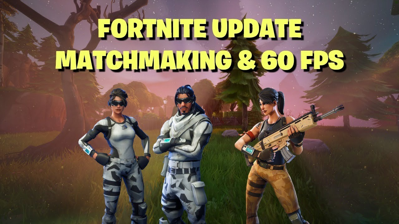 fortnite-new-update-60-fps-skill-based-matchmaking-is-it-a-good-idea