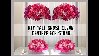 DIY Tall Floral Clear  Ghost Wedding Stand / Centerpiece- $27