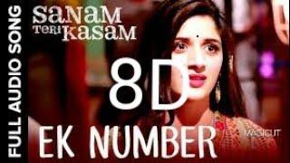Ek number in 8D/ Use headphone please (sanam teri kasam)