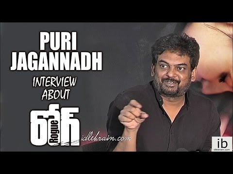 Puri Jagannadh interview about Rogue - idlebrain.com