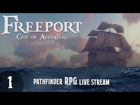 Pathfinder Table-top RPG: Freeport City of Adventure - Prologue