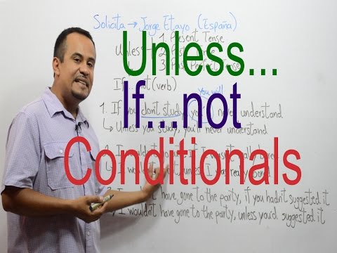 Condicionales en inglés - Unless - If not