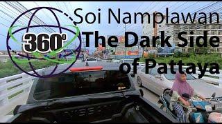 360 Pattaya  Thailand 2020 - Part 2/ Heading to the Dark side