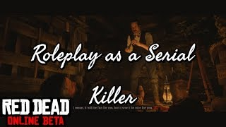 Roleplay as a Serial Killer - (Red Dead Redemption 2 Online Roleplay & Funny Moments)