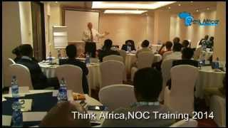 Think Africa NOC Training 2014 with Roger Harrop,the CEO Expert