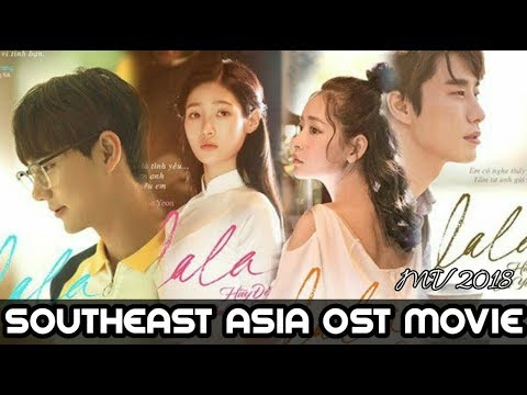 Southeast Asia Movies OST Music Video 2018