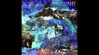 Watch Rogue Valley Onward And Over video