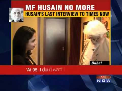 MF Husain's last interview to TIMES NOW - Part 1