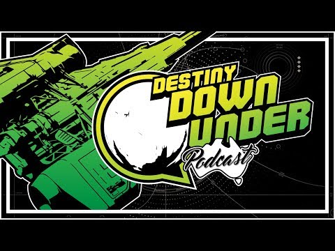 Destiny Down Under Podcast - Episode 71 - Live from the Summit!