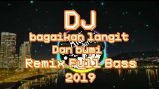 Lagu-DJ bagaikan langit dan bumi•Remix Full Bass Terbaru 2019 [Aldi Stukers]