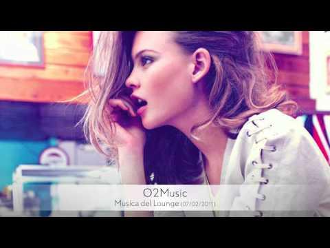 O2Music - Musica del Lounge (07/02/2011) Part 3