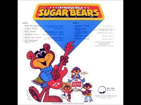 Presenting The Sugar Bears (Full Album) 1. Happiness Train Stereo 1971