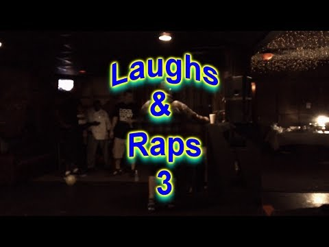 Laughs & Raps 3  featuring Kegan Ault, The R.O.C., Flagrant & Mr. Y.U.G.