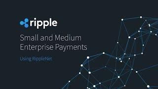 Demo: Small and Medium Enterprise Payments Using RippleNet (2018)