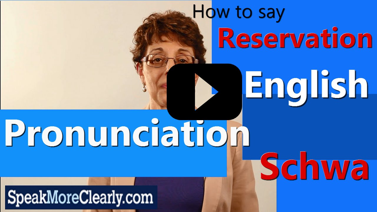 English Pronunciation: How to Say Reservation