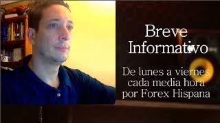 Breve Informativo - Noticias Forex del 12 de Julio 2018