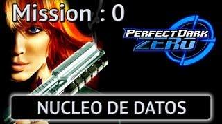 Perfect Dark Zero - Mission 0 - Nucleo De Datos - Pt.1