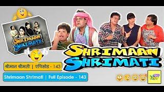Shrimaan Shrimati - Episode 143 - Full Episode