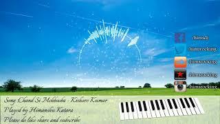 Chand Si Mehbooba unplugged instrumental version (Himalay Ki God Mein) | Himanshu Katara