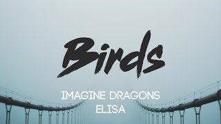 Imagine Dragons - Birds  Lyrics, Audio  Ft. Elisa